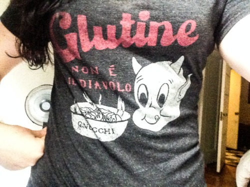 My favorite t-shirt... even though I haven't eaten gluten in 20 years.